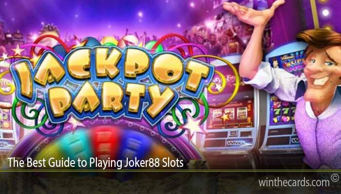 The Best Guide to Playing Joker88 Slots